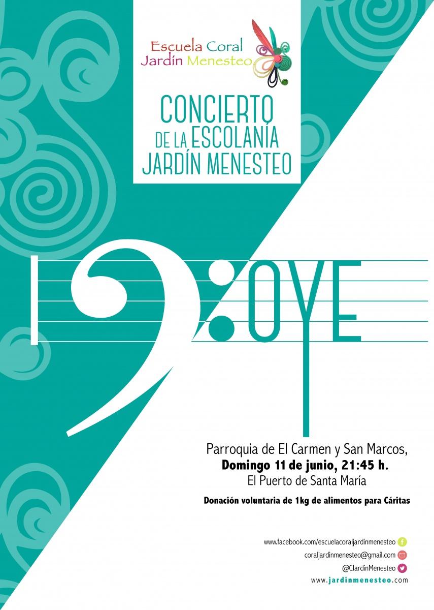 Concierto Oye, 2017 - Escuela Coral Jardín Menesteo